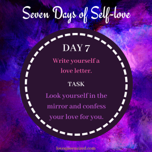 Seven Days of Self-love (7)